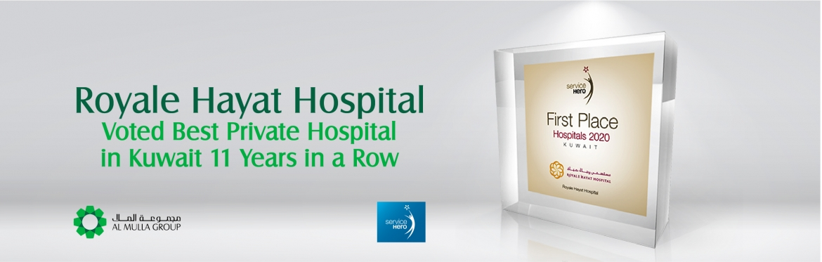 Our customers voted Royal Hayat the best private hospital in Kuwait for the 11th consecutive year